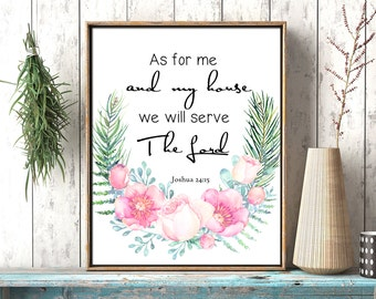 As for me and my house we serve the Lord printable Bible verse, Scripture quote instant download, Christian wall art Joshua 24:15