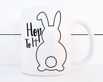Easter Coffee Mug Bunny Butts Hop To It 11 Ounce Mug Easter Kitchen Decor