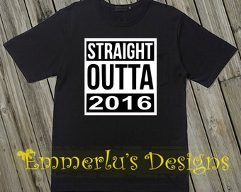 Straight Outta 2016 New Year's Shirt or Bodysuit-Heat Pressed Vinyl