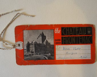 RARE - Antique travel - The Castle of Fronsac Quebec - hotel Taft NYC bag tag
