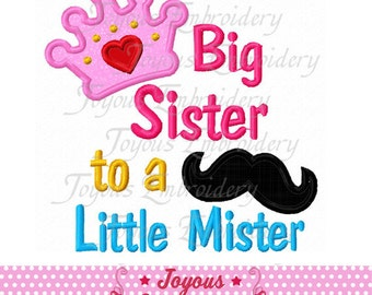Instant Download Big Sister to a Little Mister Applique Embroidery  Machine Design NO:1691