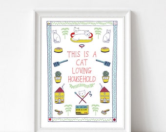 Art Print -  This Is A Cat Loving Household | 300mm x 400mm / 12 x 16"