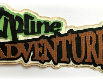 Zipline Adventures  title vacation summertime premade paper piecing piece 3d die cut for scrapbooks cards by my tear bears kira
