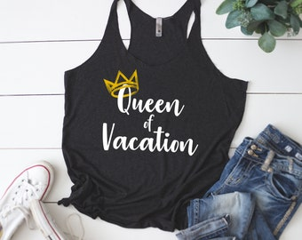 Queen of Vacation | Vacation Shirt | Vacation tank | Women's Racerback Tank