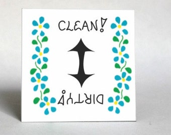 Clean, Dirty Dishwasher Clean Dirty - Refrigerator Magnet - Shows dishwasher status so no errors are made!  blue flowers.  USA Handcrafted