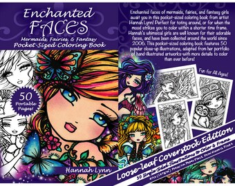 NEW Adult All Ages Fantasy Coloring Pages Book ENCHANTED FACES (Coverstock Version) Mermaid Fairy Art by Hannah Lynn