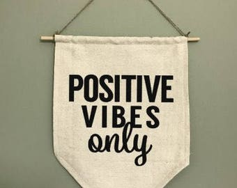 positive vibes only cotton canvas banner
