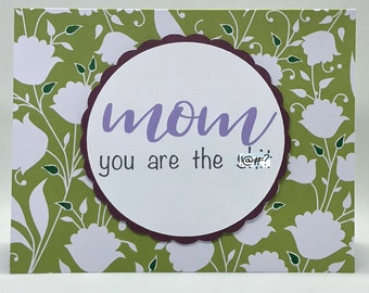 Mom, You Are the Sh!t Handmade Card