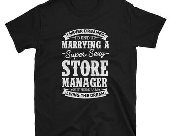 Store Manager's Wife Shirt Gift T-Shirts