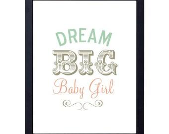instant download- dream big baby girl art print