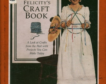 Felicity's Craft Book – First Edition + 1994 + Vintage Kids Book