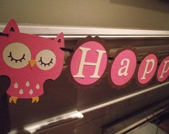 Owl Happy Birthday Banner - girl birthday, 1st birthday, owl decorations, pink owl, custom owl, owl birthday. owl theme, Mantel Banner