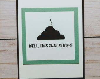 Poop Sympathy Card - Handmade Stampin Up This Stinks Card
