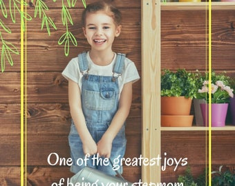 Greeting Card: One of the greatest joys of being your stepmom