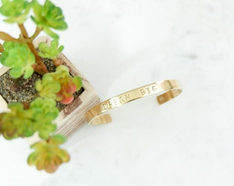 DREAM BIG Hand Stamped Metal Brass Cuff Bracelet