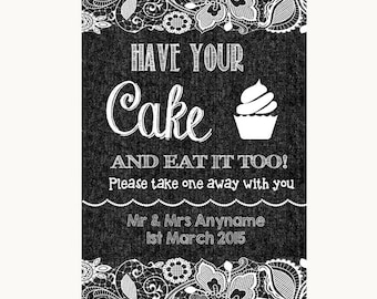Dark Grey Burlap & Lace Have Your Cake and Eat It Too Personalised Wedding Sign