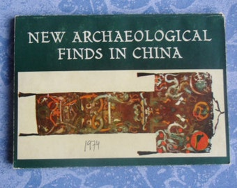 Vintage Chinese Art Book - New Archaeological Finds in China, Discoveries During the Cultural Revolution, Foreign Languages Press, 1974