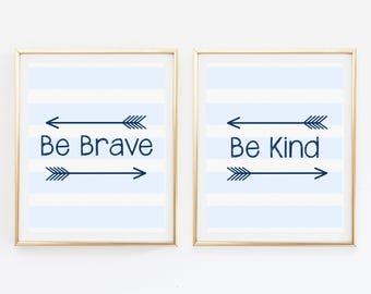 Be Brave Sign, Kids Art Print, Be Brave Wall Art, Playroom Wall Art, Kids Room Print, Baby Nursery Decor, Be Brave, Navy