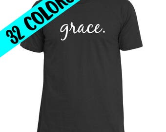 Grace Shirts, Christian Shirt, Grace Tshirt, Inspirational Shirt, Christian Tee, Faith Shirt, Christian Gifts, Faith T-Shirts, Faith Tee