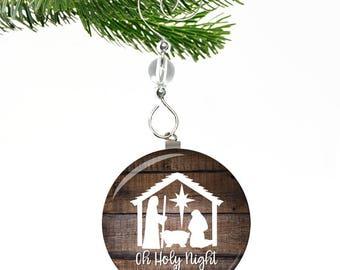 Nativity Ornament- Nativity Christmas Ornament- Manger Ornament- Oh Holy Night Ornament- Religious Ornament- Baby Jesus Ornament