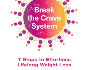 The Break The Crave System by Bridgette Hamilton