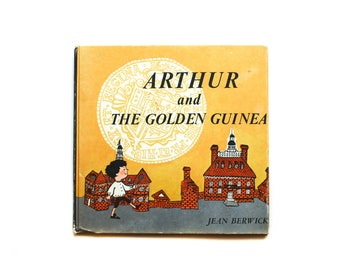 Arthur and The Golden Guinea   By Jean Berwick   1963   Vintage children's Book   Weekly Reader Children's Book