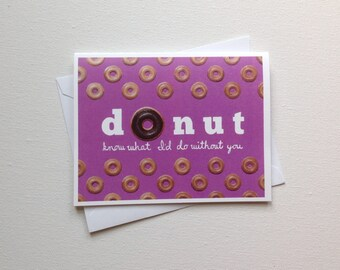 Donut Pun Blank Card / Funny Greeting Card / Donut Know What I'd Do Card / Blank Card / Doughnut Card