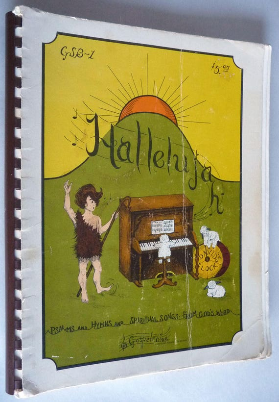Hallelujah - Psalms and Hymns and Spiritual Songs from God's Word by Marianne Mathews 1977 Gospelrama - Songbook Sheet Music