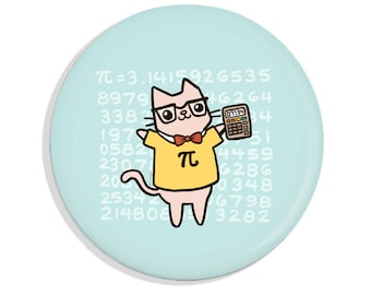 Funny Pin Back Button Pi Calculator Math Nerd Nerdy Cat Magnet Cute Gift Idea Cute Pin