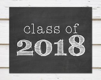 Class of 2018, Printable Graduation Sign, 2018 Grad, College Grad, High School Grad, Instant, Digital, Chalkboard Sign, 8x10, MB166