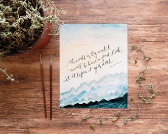 John Muir Watercolor Printable, art print, The world is big, calligraphy, 8x10 digital download wall art decor
