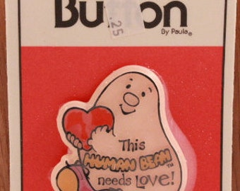 """Vintage New/Old Stock Sealed Human Beans Button by C. M. Paula Co. """"This Human Bean Needs Love"""""""