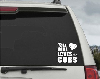 This Girl  Loves The Cubs decal - Car Window Decal Chicago Cubs Sticker
