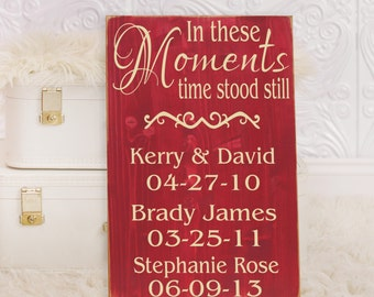 "Personalized In These Moments Time Stood Still Wooden Vinyl Sign 12"" x 18"".  Wall decor by HD Vinyl Designs"