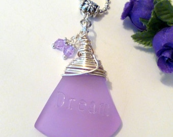 Wire Wrapped Purple Sea Glass Pendant Necklace with Etched Dream Saying