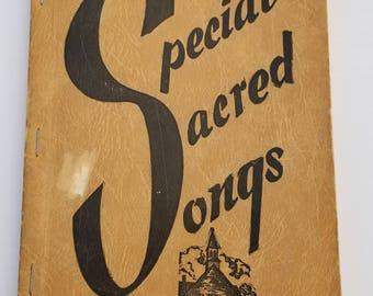 SPECIAL SACRED SONGS - Bill Garrett's 1954 Songbook