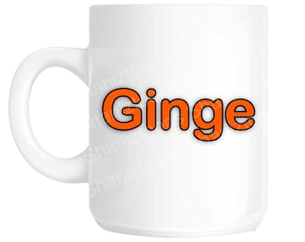 Ginge Funny Ginger Hair Novelty Gift Mug shan772