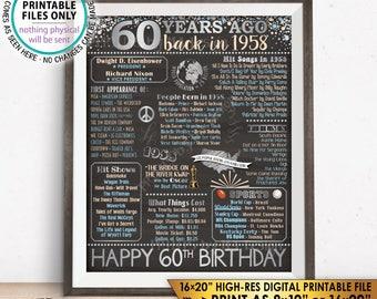 "60th Birthday Gift, Born in 1958 Birthday Flashback 60 Years Back in 1958 B-day, Silver, PRINTABLE 8x10/16x20"" Chalkboard Style Sign <ID>"