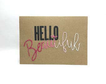 Hello Beautiful Hand Sewn Card -  Ombré Pink Birthday Card - Just Because – Blank