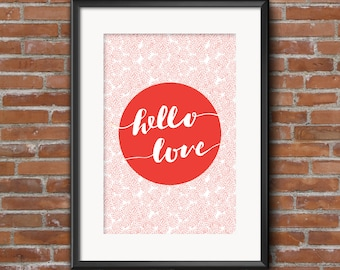 Hello Love Poster - DIGITAL DOWNLOAD