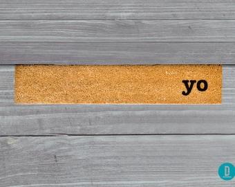 Yo Skinny Doormat, Yo Door Mat, Yo Welcome Mat, Yo Doormat, Yo Skinny Doormat, Yo Slim Doormat, Yo Mat, Yo, Yo Rug, Yo Thin Doormat, Yo