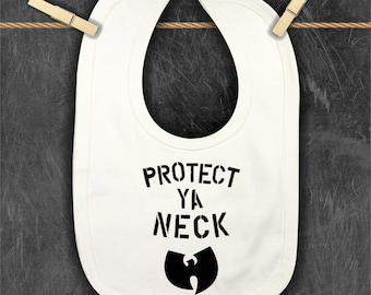 Wu-Tang Bib | Protect Ya Neck | Wu-tang Is For The Children | Pun Intended | Baby Bib | Free Shipping | Hip Hop Nation | 90's Baby Bib