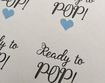 Ready To Pop Stickers, Custom Stickers, Ready to Pop, Ready to Pop Baby Shower, Baby Shower Stickers, Labels, Custom Sticker, 20 STICKERS