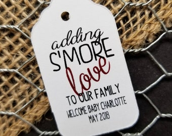 Adding Smore Love to our Family LARGE 3 1/4 x 1 3/4 Tags