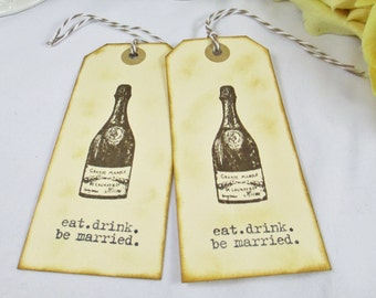 Eat, Drink, Be Married Wedding Favor Tag, Vineyard Wedding Thank You Tag, Rustic Wedding Tag, Country Wedding Bag Tag, Welcome Bag Gift Tag