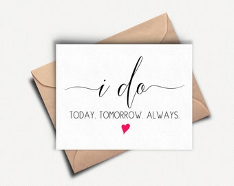 To my Groom Card, I Do Card, Bride Wedding Day Card, Groom Wedding Day Card, To my Bride on our Wedding Day, Card for Groom, Wedding Card