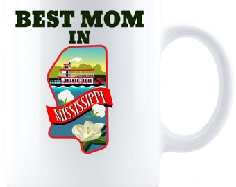 Best Mom in Mississippi - Coffee Mug - White
