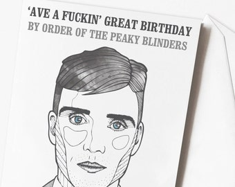 Peaky Blinders Funny Birthday Card  | Tommy Shelby | By order of the Peaky Blinders