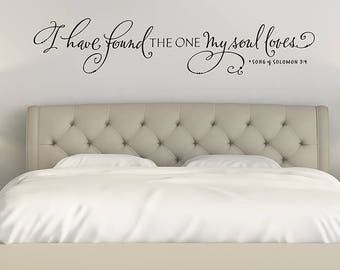 I have found the one my soul loves, Bedroom Wall Decal, Song of Solomon Wall Decal, Christian Wall Art, Hand lettering, Scripture Wall Decal