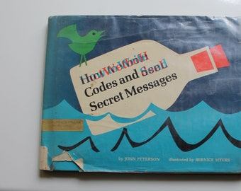 How to Write Codes and Send Secret Messages - 1960s Book